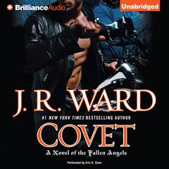Covet: A Novel of the Fallen Angels Audiobook, by J. R. Ward