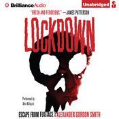 Lockdown Audiobook, by Alexander Gordon Smith