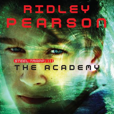 Steel Trapp: The Academy Audiobook, by Ridley Pearson
