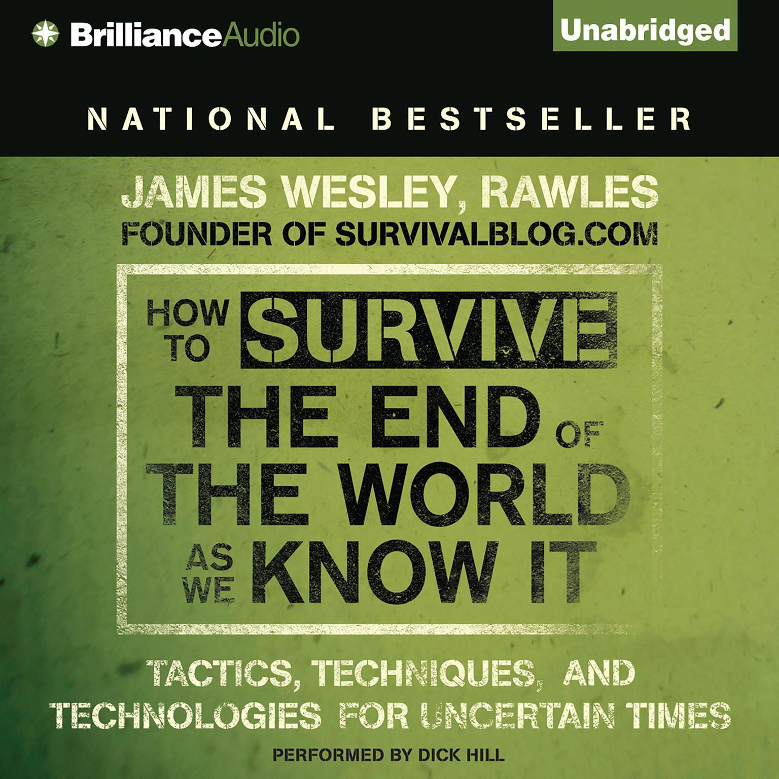 Printable How to Survive the End of the World As We Know It: Tactics, Techniques and Technologies for Uncertain Times Audiobook Cover Art