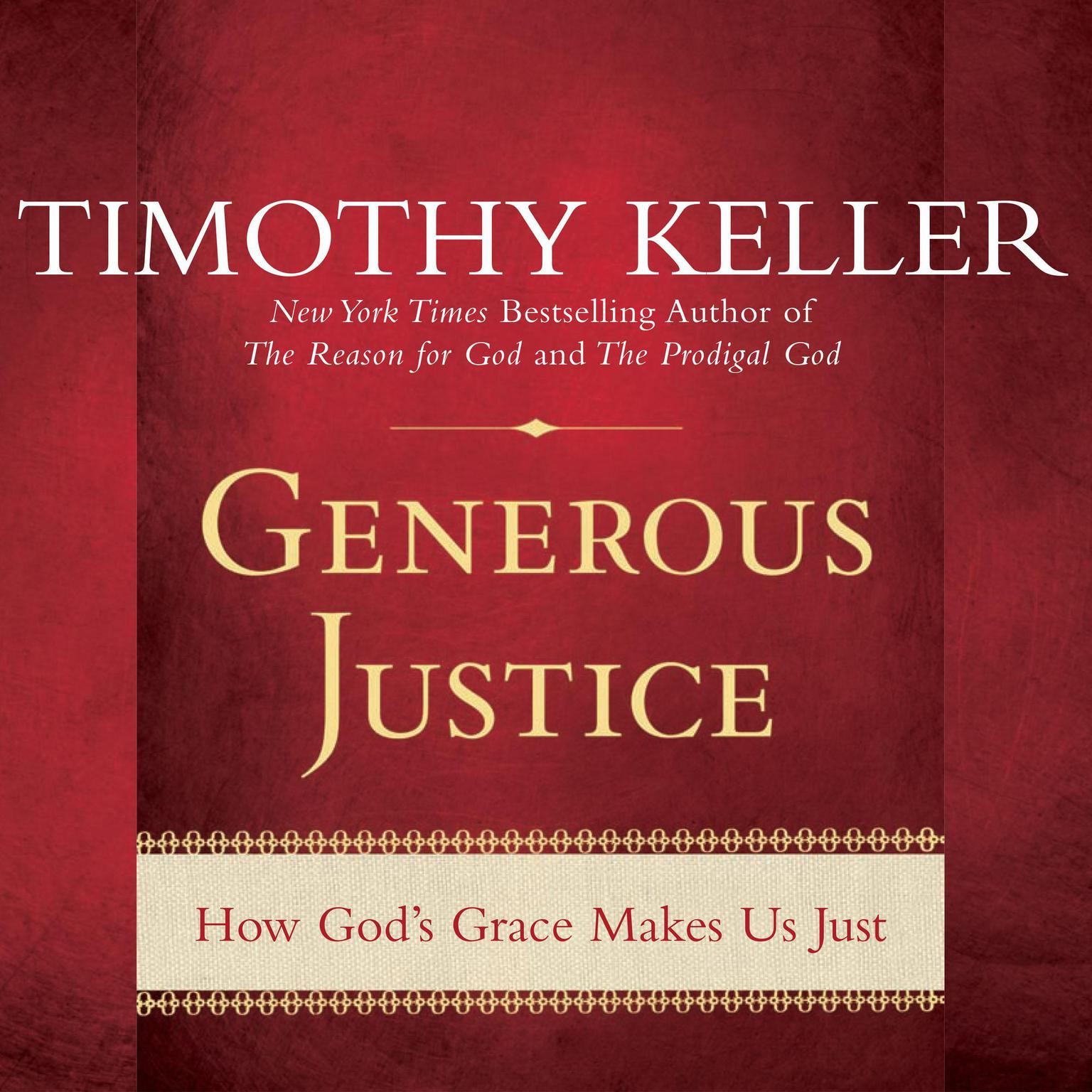 Printable Generous Justice: How God's Grace Makes Us Just Audiobook Cover Art