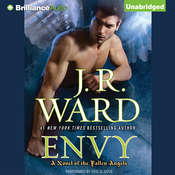 Envy: A Novel of the Fallen Angels Audiobook, by J. R. Ward