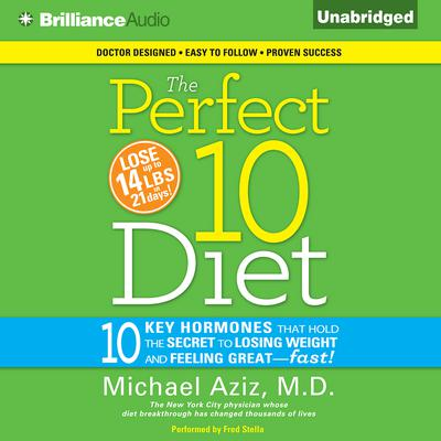 The Perfect 10 Diet Audiobook, by Michael Aziz