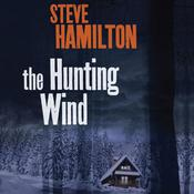 The Hunting Wind Audiobook, by Steve Hamilton
