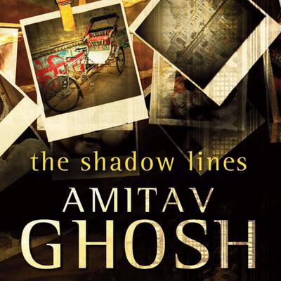 The Shadow Lines Audiobook, by Amitav Ghosh