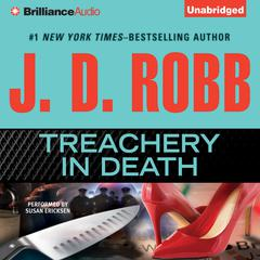 Treachery in Death Audiobook, by J. D. Robb