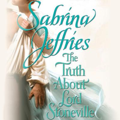 The Truth About Lord Stoneville Audiobook, by Sabrina Jeffries