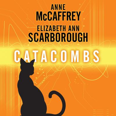 Catacombs: A Tale of the Barque Cats Audiobook, by Anne McCaffrey
