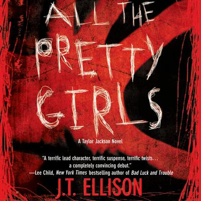 All the Pretty Girls Audiobook, by J. T. Ellison