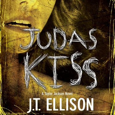 Judas Kiss Audiobook, by J. T. Ellison