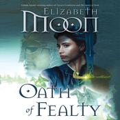 Oath of Fealty, by Elizabeth Moon