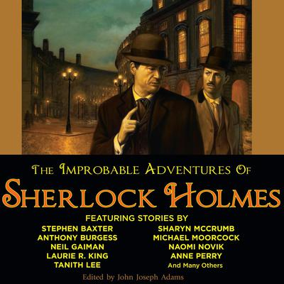 The Improbable Adventures of Sherlock Holmes Audiobook, by John Joseph Adams