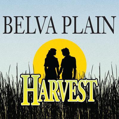 Harvest Audiobook, by Belva Plain