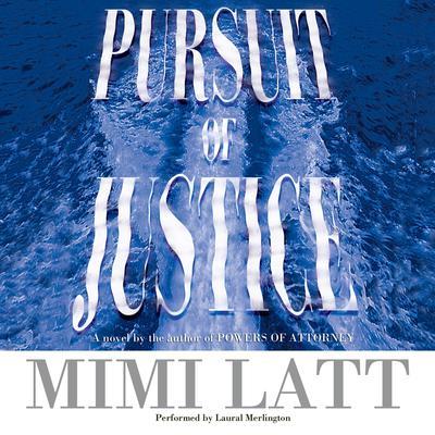 Pursuit of Justice Audiobook, by Mimi Latt