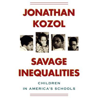 Savage Inequalities: Children in Americas Schools Audiobook, by Jonathan Kozol