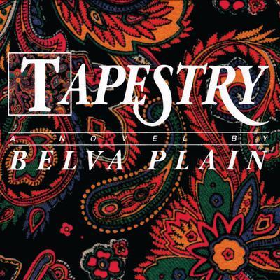 Tapestry Audiobook, by Belva Plain