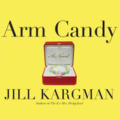 Arm Candy Audiobook, by Jill Kargman
