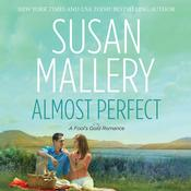 Almost Perfect, by Susan Mallery