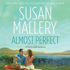 Almost Perfect Audiobook, by Susan Mallery