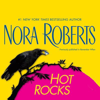 Hot Rocks Audiobook, by Nora Roberts