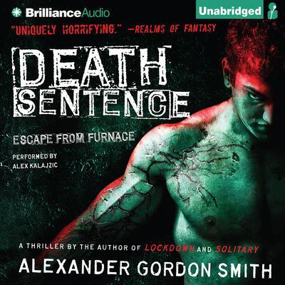 Death Sentence Audiobook, by Alexander Gordon Smith