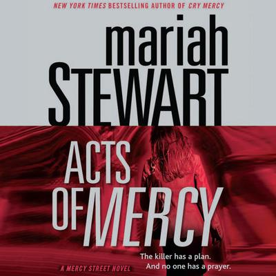Acts of Mercy: A Mercy Street Novel Audiobook, by Mariah Stewart