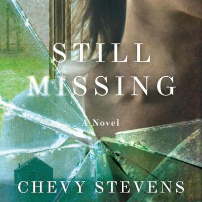 Still Missing Audiobook, by Chevy Stevens