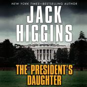 The President's Daughter Audiobook, by Jack Higgins
