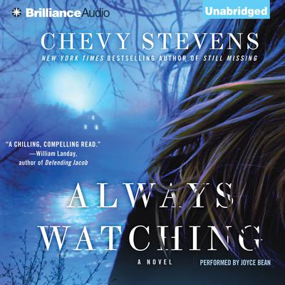 Always Watching Audiobook, by Chevy Stevens