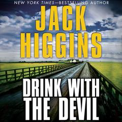 Drink with the Devil Audiobook, by Jack Higgins