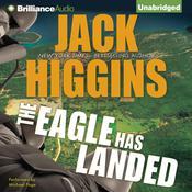 The Eagle Has Landed Audiobook, by Jack Higgins