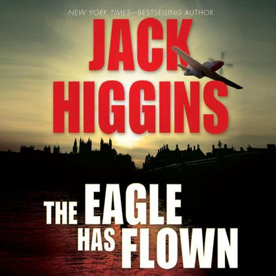 The Eagle Has Flown Audiobook, by