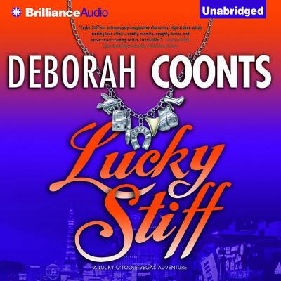Lucky Stiff Audiobook, by Deborah Coonts