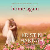 Home Again: A Novel Audiobook, by Kristin Hannah