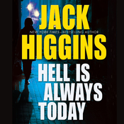 Hell Is Always Today Audiobook, by Jack Higgins