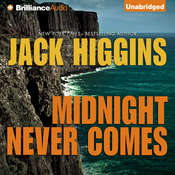 Midnight Never Comes Audiobook, by Jack Higgins
