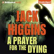 A Prayer for the Dying Audiobook, by Jack Higgins