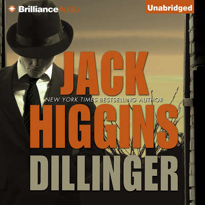Dillinger Audiobook, by Jack Higgins