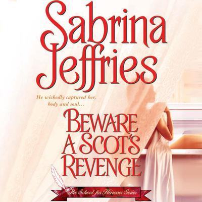 Beware a Scots Revenge Audiobook, by Sabrina Jeffries