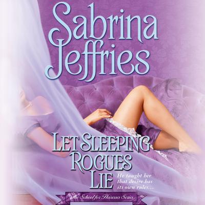 Let Sleeping Rogues Lie Audiobook, by Sabrina Jeffries