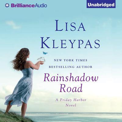 Rainshadow Road Audiobook, by Lisa Kleypas