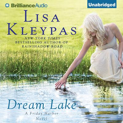 Dream Lake Audiobook, by Lisa Kleypas
