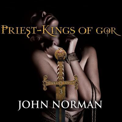 Priest-Kings of Gor Audiobook, by John Norman