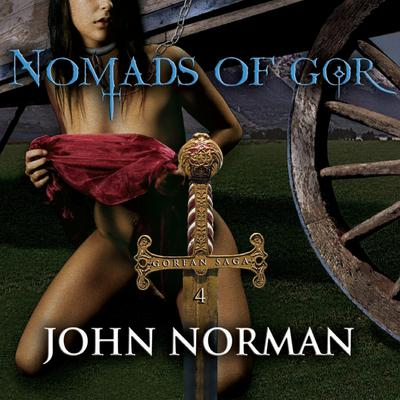 Nomads of Gor Audiobook, by John Norman