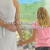 One Season of Sunshine Audiobook, by Julia London