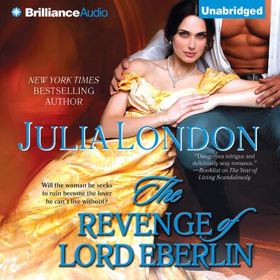 The Revenge of Lord Eberlin Audiobook, by Julia London
