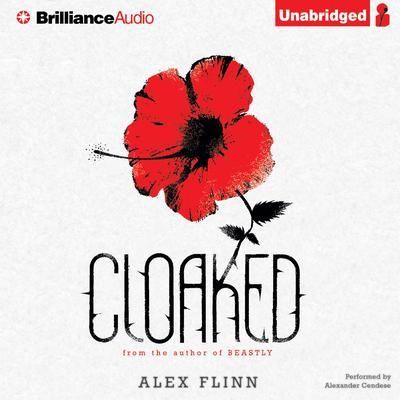 Cloaked Audiobook, by Alex Flinn