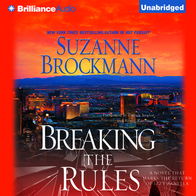 Breaking the Rules Audiobook, by Suzanne Brockmann