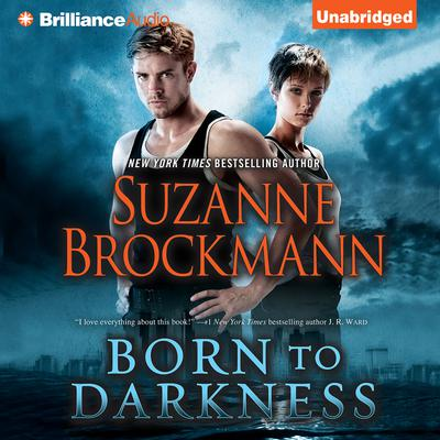 Born to Darkness Audiobook, by Suzanne Brockmann