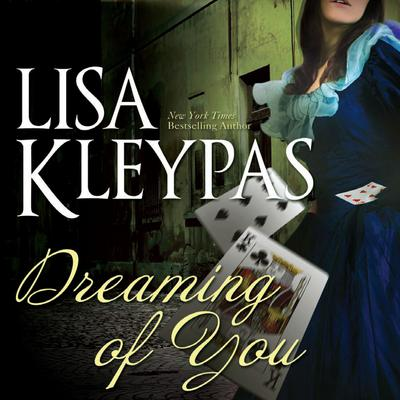 Dreaming of You Audiobook, by Lisa Kleypas
